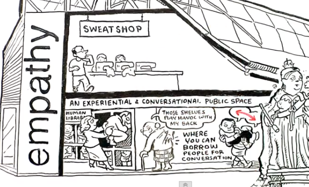 proposes the empathy museum where you converse with people unlike yourself, or live a day in a sweatshop